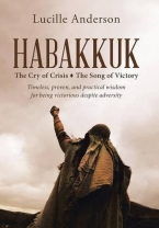 Habakkuk: The Cry of Crisis-The Song of Victory