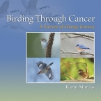 Birding Through Cancer: A Seasons of Change Journey