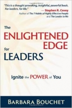 The Enlightened Edge for Leaders: Ignite the Power of You